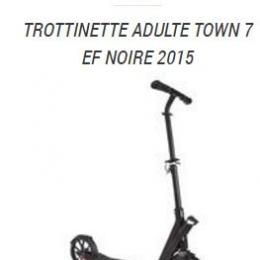TROTTINETTE TOWN7 EF NOIRE 15 + HOUSSE DE PROTECTION
